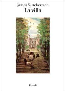 Copertina del libro La villa di James S. Ackerman