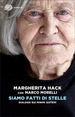 Copertina del libro Siamo fatti di stelle di Margherita Hack, Marco Morelli