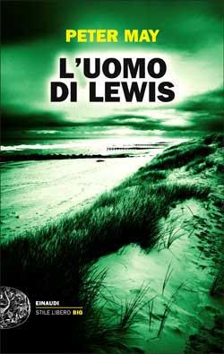 Copertina del libro L'uomo di Lewis di Peter May