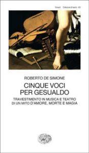 Copertina del libro Cinque voci per Gesualdo di Roberto De Simone