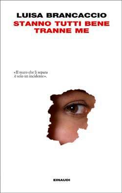 Copertina del libro Stanno tutti bene tranne me di Luisa Brancaccio