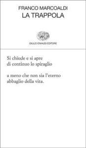 Copertina del libro La trappola di Franco Marcoaldi