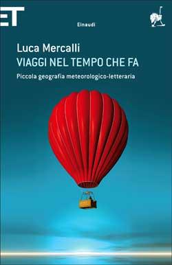 Copertina del libro Viaggi nel tempo che fa di Luca Mercalli