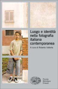 Copertina del libro Luogo e identità nella fotografia italiana contemporanea