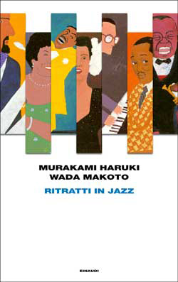 Copertina del libro Ritratti in jazz di Murakami Haruki, Wada Makoto