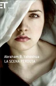 Copertina del libro La scena perduta di Abraham B. Yehoshua