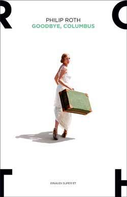 Copertina del libro Goodbye, Columbus di Philip Roth