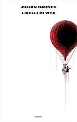Copertina del libro Livelli di vita di Julian Barnes