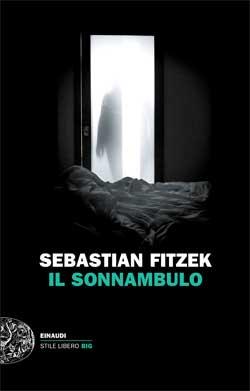 Copertina del libro Il sonnambulo di Sebastian Fitzek