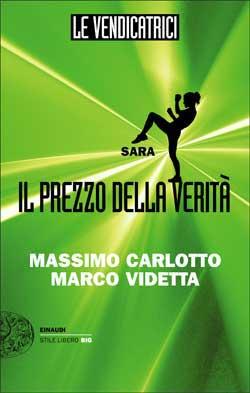 Copertina del libro Le Vendicatrici. Sara di Massimo Carlotto, Marco Videtta