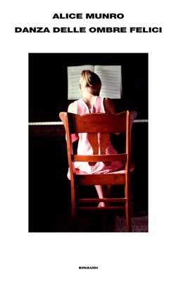 Copertina del libro Danza delle ombre felici di Alice Munro