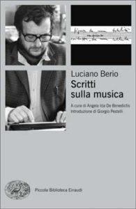 Copertina del libro Scritti sulla musica di Luciano Berio