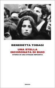 Copertina del libro Una stella incoronata di buio di Benedetta Tobagi