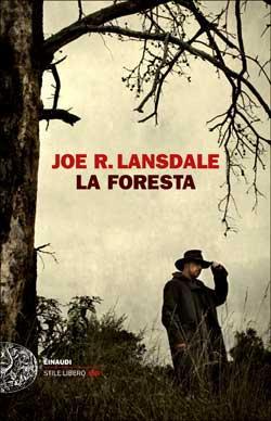 Copertina del libro La foresta di Joe R. Lansdale