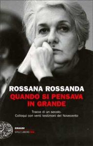 Copertina del libro Quando si pensava in grande di Rossana Rossanda