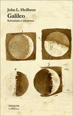 Copertina del libro Galileo di John L. Heilbron