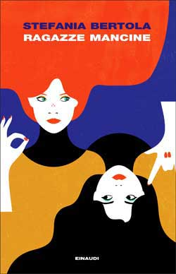 Copertina del libro Ragazze mancine di Stefania Bertola