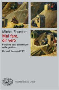 Copertina del libro Mal fare, dir vero di Michel Foucault