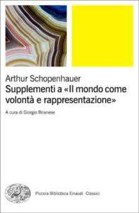 Copertina del libro Supplementi a «Il mondo come volontà e rappresentazione» di Arthur Schopenhauer