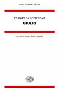 Copertina del libro Giulio di Erasmo da Rotterdam