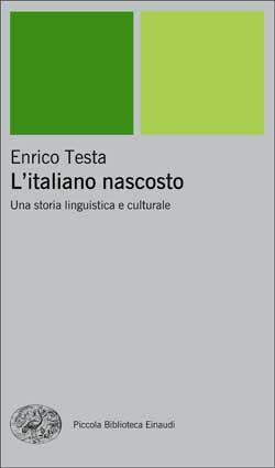 Copertina del libro L'italiano nascosto di Enrico Testa