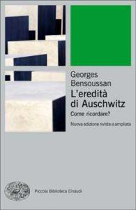 Copertina del libro L'eredità di Auschwitz di Georges Bensoussan