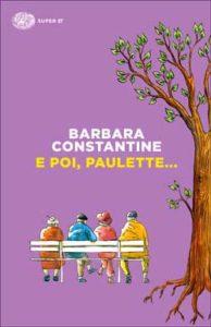 Copertina del libro E poi, Paulette… di Barbara Constantine