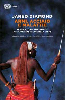 Copertina del libro Armi, acciaio e malattie di Jared Diamond
