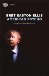 Copertina del libro American Psycho di Bret Easton Ellis