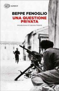 Copertina del libro Una questione privata di Beppe Fenoglio