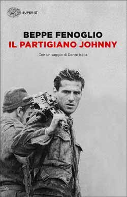 Copertina del libro Il partigiano Johnny di Beppe Fenoglio