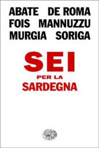 Copertina del libro Sei per la Sardegna