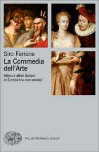 Copertina del libro La Commedia dell'Arte di Siro Ferrone