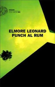 Copertina del libro Punch al rum di Elmore Leonard