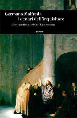 Copertina del libro I denari dell'inquisitore di Germano Maifreda