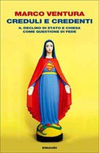 Copertina del libro Creduli e credenti di Marco Ventura