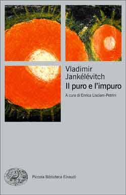 Copertina del libro Il puro e l'impuro di Vladimir Jankélévitch