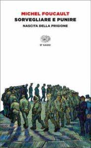 Copertina del libro Sorvegliare e punire di Michel Foucault