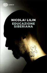 Copertina del libro Educazione siberiana di Nicolai Lilin