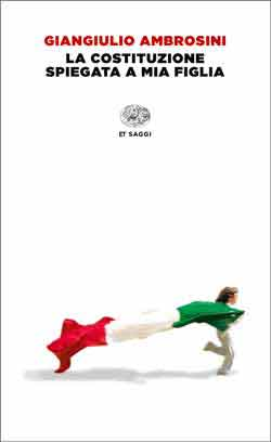 Copertina del libro La Costituzione spiegata a mia figlia di Giangiulio Ambrosini