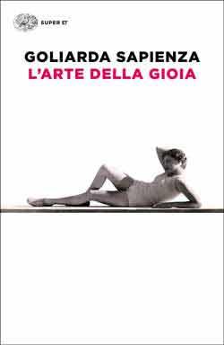 Copertina del libro L'arte della gioia di Goliarda Sapienza