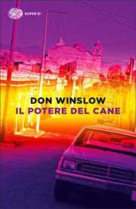 Copertina del libro Il potere del cane di Don Winslow