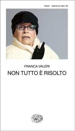 Copertina del libro Non tutto è risolto di Franca Valeri