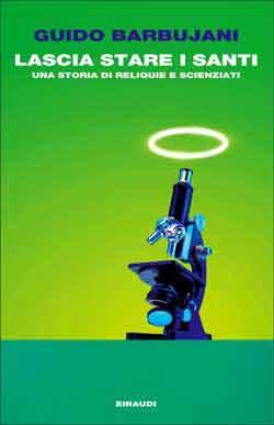 Copertina del libro Lascia stare i santi di Guido Barbujani