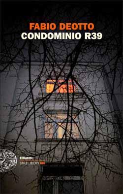 Copertina del libro Condominio R39 di Fabio Deotto