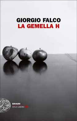 Copertina del libro La gemella H di Giorgio Falco