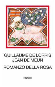 Copertina del libro Romanzo della Rosa di Guillaume de Lorris, Jean de Meun