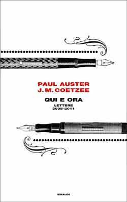 Copertina del libro Qui e ora di Paul Auster, J. M. Coetzee