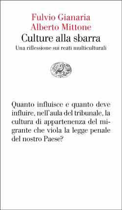 Copertina del libro Culture alla sbarra di Fulvio Gianaria, Alberto Mittone