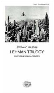 Copertina del libro Lehman Trilogy di Stefano Massini